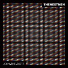 "Music genre-crossing production duo The Nextmen offer up their 4th studio album – ""Join The Dots"" The Nextmen, Dom Search and Brad Baloo (aka Dominic Betmead and Brad Ellis) have, over..."