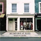 "London folksters Mumford & Sons debut album ""Sigh No More"" is No.1 album on the iTunes download chart and No. 11 in the Official UK Album charts. ""Sigh No More"" was mixed..."